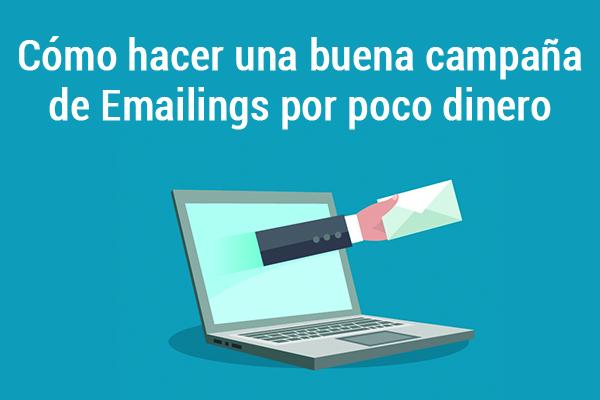 como hacer campana emailing barata